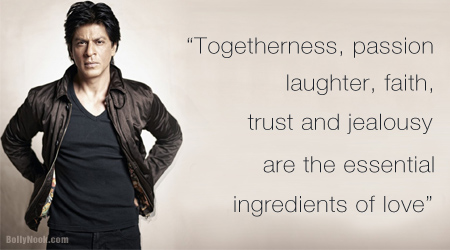 Bollynook Shah Rukh Khan Quotes