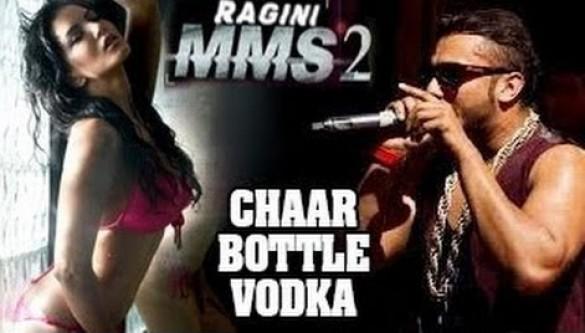 Chaar bottle vodka (ragini mms 2) mp3 honey singh song.