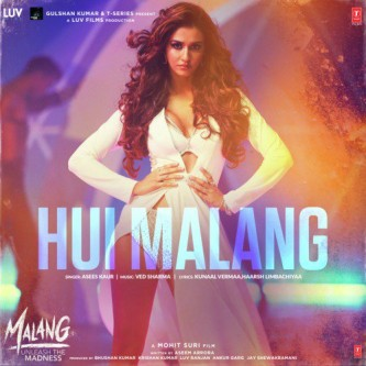 Hui Malang Bollywood Song Lyrics Translations