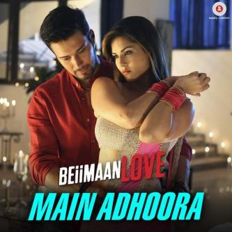 Main Adhoora - Bollywood Song Lyrics Translations