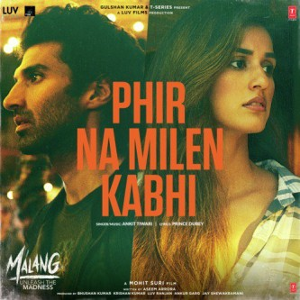Phir Na Milen Kabhi Bollywood Song Lyrics Translations